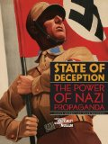 Phillips, Edward - State of Deception: The Power of Nazi Propaganda bestellen