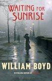 Boyd, William - Waiting For Sunrise bestellen