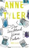 Tyler, Anne - Der leuchtend blaue Faden bestellen