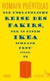 Puertolas, Romain - Die unglaubliche Reise des Fakirs, der in einem IKEA-Schrank feststeckte bestellen