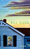 Clegg, Bill - Fast eine Familie bestellen