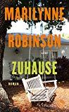 Robinson, Marilynne - Zuhause bestellen