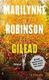 Robinson, Marilynne - Gilead bestellen