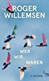 Willemsen, Roger - Wer wir waren bestellen