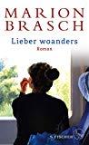 Brasch, Marion - Lieber woanders bestellen