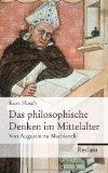Flasch, Kurt - Das philosophische Denken im Mittelalter Von Augustin zu Machiavelli bestellen