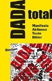 Schäfer, Jörgen - DADA total Manifeste, Aktionen, Texte, Bilder bestellen
