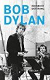 Detering, Heinrich - Bob Dylan bestellen