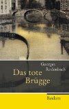 Rodenbach, Georges - Das tote Brügge bestellen