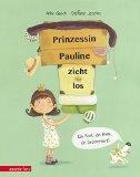 Gasch, Anke - Prinzessin Pauline zieht los bestellen