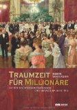 Sandgruber, Roman - Traumzeit für Millionäre. Die 929 reichsten Wienerinnen und Wiener im Jahr 1910 bestellen