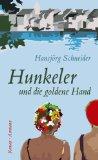 Schneider, Hansjörg - Hunkeler und die goldene Hand bestellen