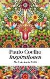 Coelho, Paulo - Inspirationen Buch-Kalender 2010 bestellen