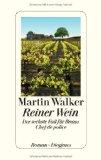 Walker, Martin - Reiner Wein. Der sechste Fall für Bruno, Chef de police bestellen