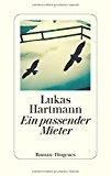 Hartmann, Lukas - Ein passender Mieter bestellen
