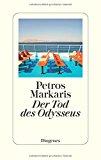 Markaris, Petros - Der Tod des Odysseus bestellen