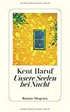 Haruf, Kent - Unsere Seelen bei Nacht bestellen