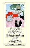 Fitzgerald, F. Scott - Wiedersehen mit Babylon bestellen