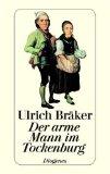 Bräker, Ulrich - Der arme Mann im Tockenburg bestellen
