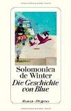 de Winter, Solomonica - Die Geschichte von Blue bestellen