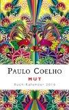 Coelho, Paulo - Mut. Buch-Kalender 2016 bestellen