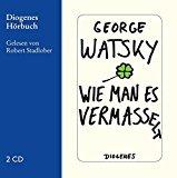 Watsky, George - Wie man es vermasselt (Hörbuch) bestellen