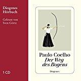 Coelho, Paulo - Der Weg des Bogens (Hörbuch) bestellen