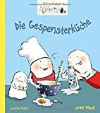 Göhlich, Susanne - 10 kleine Burggespenster. Die Gespensterküche bestellen