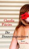 Pineiro, Claudia - Die Donnerstagswitwen bestellen