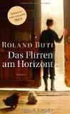 Buti, Roland - Das Flirren am Horizont bestellen