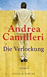 Camilleri, Andrea - Die Verlockung bestellen