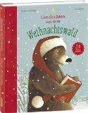 Weninger, Brigitte - Geschichten aus dem Weihnachtswald bestellen