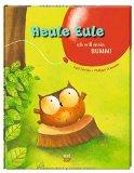 Friester, Paul - Heule Eule. Ich will mein Bumm! bestellen