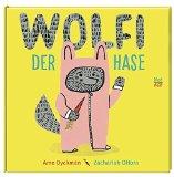 Dyckman, Ame - Wolfi der Hase bestellen