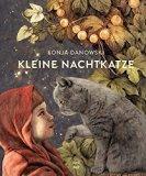 Danowski, Sonja - Kleine Nachtkatze bestellen