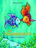 Pfister, Marcus - Der Regenbogenfisch lernt verlieren bestellen