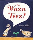 Ellis, Carson - Wazn Teez? bestellen