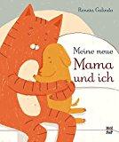 Galindo, Renata - Meine neue Mama und ich bestellen