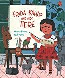 Brown, Monica - Frida Kahlo und ihre Tiere bestellen