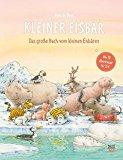 de Beer, Hans - Kleiner Eisbär. Das große Buch vom kleinen Eisbären bestellen