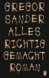 Sander, Gregor - Alles richtig gemacht bestellen