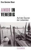 Baur, Eva Gesine - Amor in Venedig bestellen