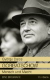 Dalos, György - Gorbatschow bestellen