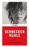 Schmidt, Jochen - Schneckenmühle bestellen