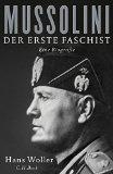 Woller, Hans - Mussolini. Der erste Faschist. Eine Biografie bestellen