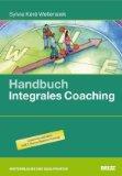 Wellensiek, Sylvia Kere - Handbuch integrales Coaching bestellen