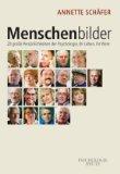 Schäfer, Annette - Menschenbilder bestellen