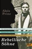 Prinz, Alois - Rebellische Söhne bestellen