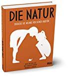 Peixe Dias, Maria Ana - Die Natur. Entdecke die Wildnis vor deiner Haustür bestellen