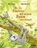 Scherz, Oliver - Als das Faultier mit seinem Baum verschwand bestellen